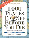 1,000 Places to See Before You Die (eBook): Completely Revised and Updated with Over 200 New Entries
